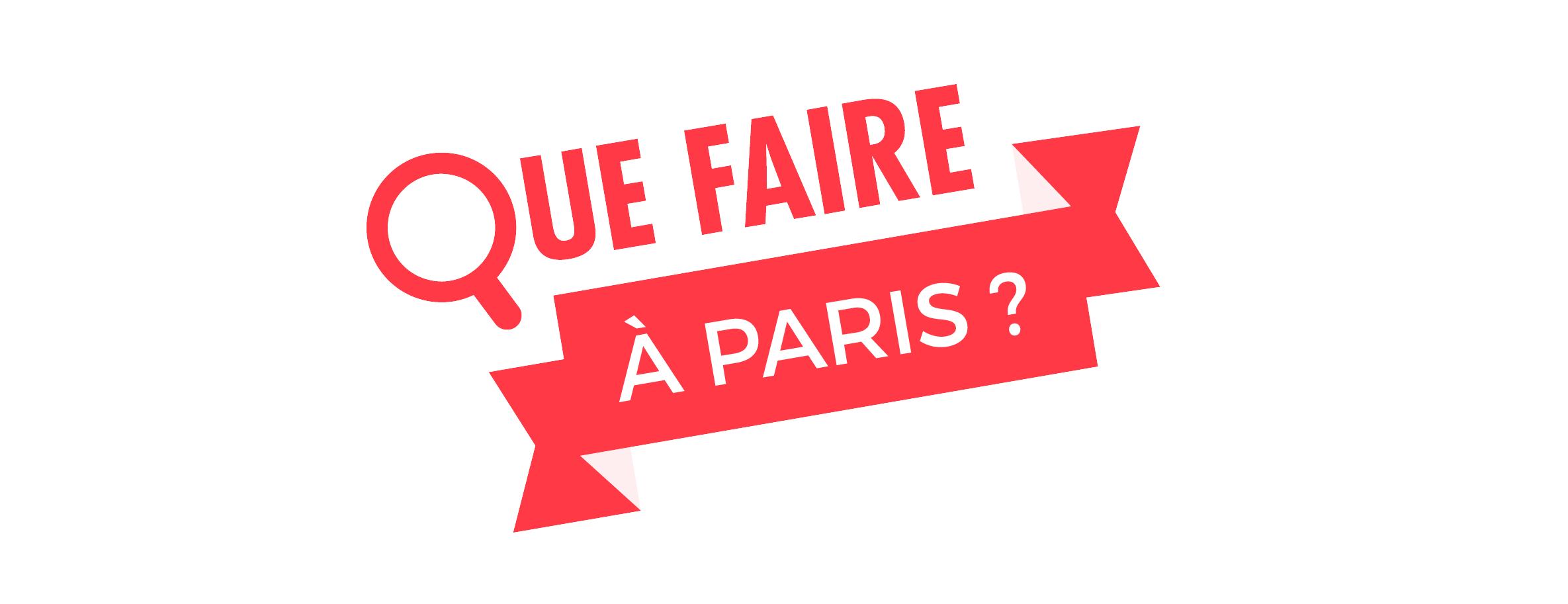 Revue de presse – Que faire à Paris