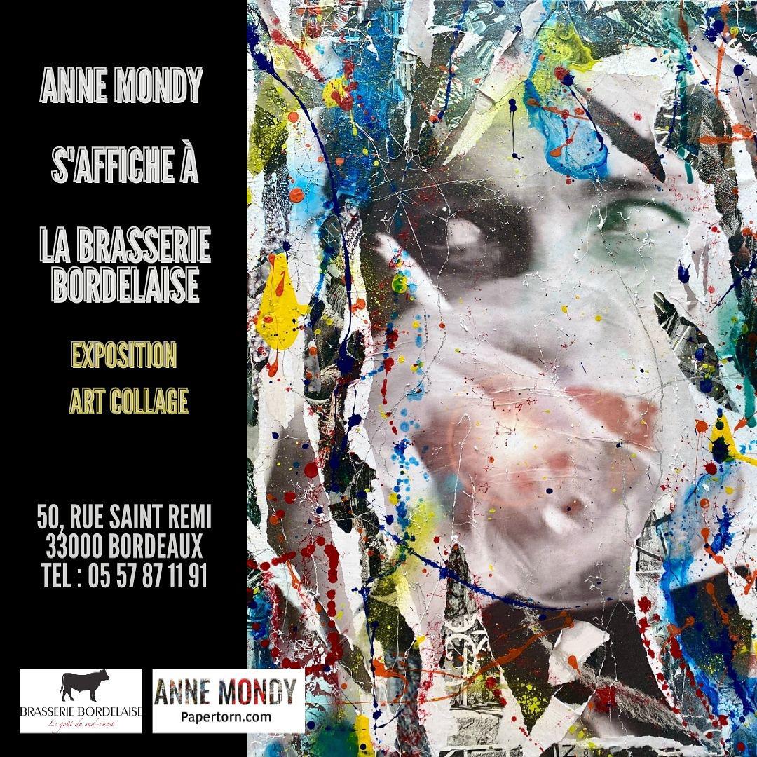 NOUVELLE EXPOSITION .  «ANNE MONDY S'AFFICHE A LA BRASSERIE BORDELAISE «